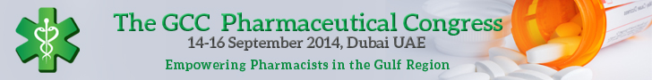 GCC Pharmaceutical Congress | 14-16 September 2014 | Dubai, UAE