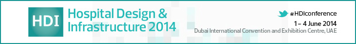 Hospital Design & Infrastructure | 1-4 June 2014 | Dubai, UAE