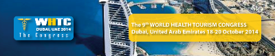World Health Tourism Congress | 18-20 October 2014 | Dubai, UAE
