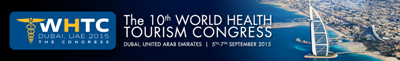 The 10th World Health Tourism Congress | 5-7 September 2015 | Dubai, UAE