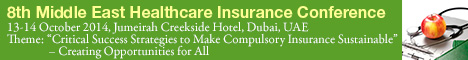 8th Middle East Healthcare Insurance Conference | 13-14 October 2014 | Dubai UAE