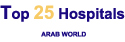 Top 25 Hospitals - Arab World Survey